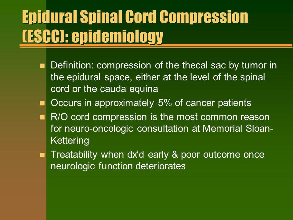 Epidural Spinal Cord Compression (ESCC): epidemiology