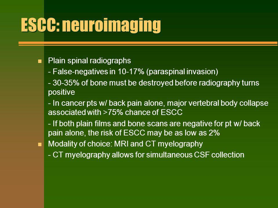 ESCC: neuroimaging Plain spinal radiographs