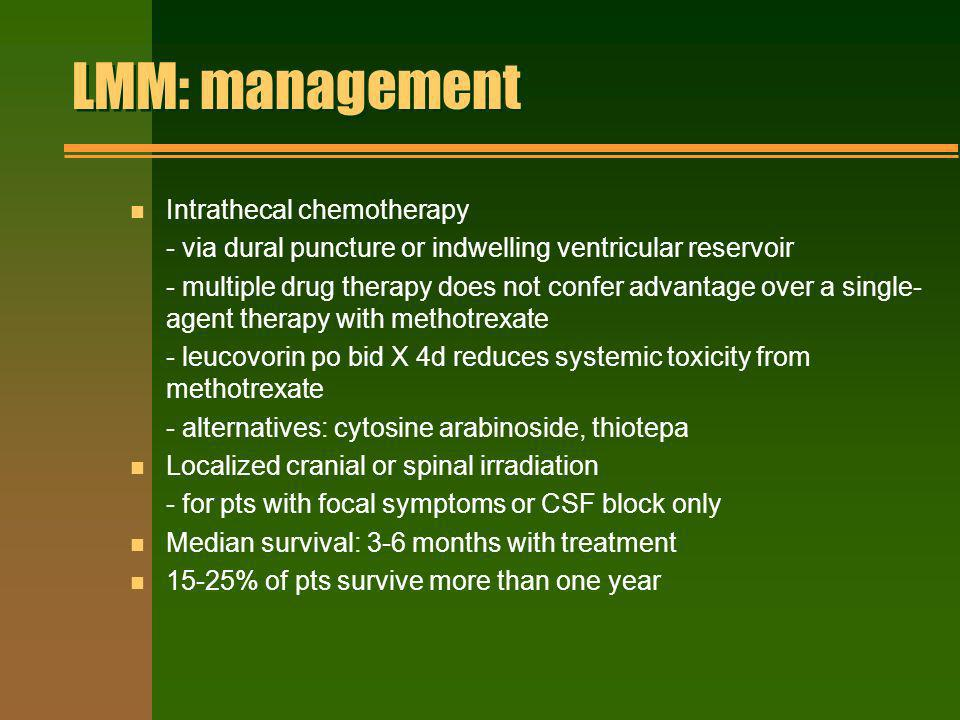 LMM: management Intrathecal chemotherapy