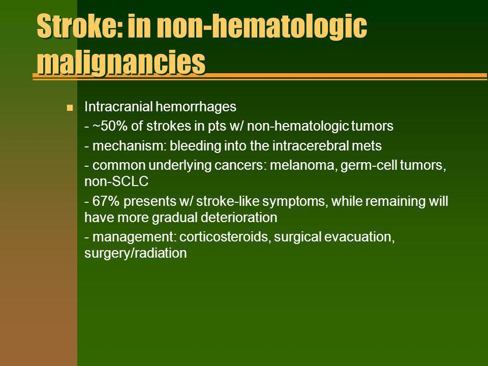Stroke: in non-hematologic malignancies