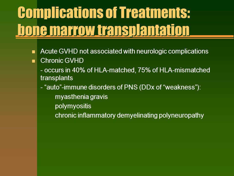 Complications of Treatments: bone marrow transplantation