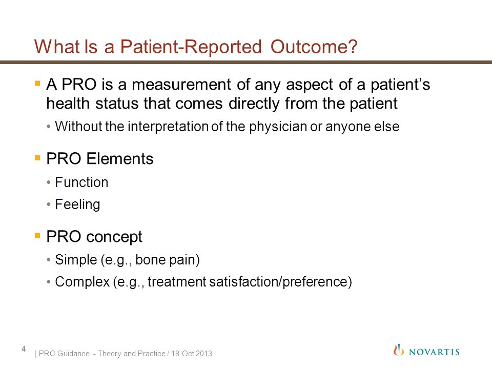 What Is a Patient-Reported Outcome