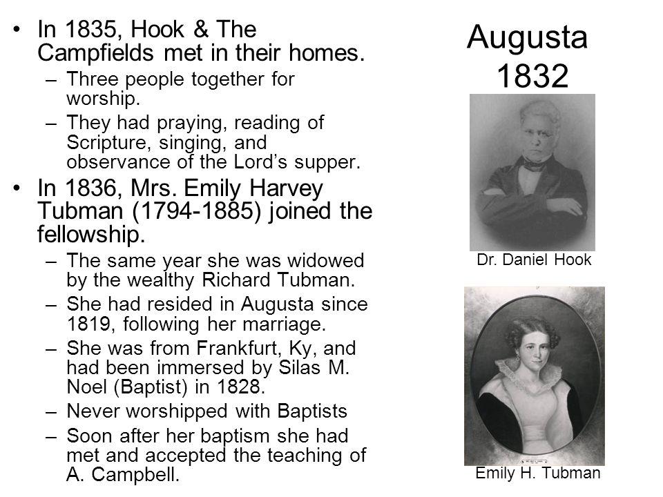 Augusta 1832 In 1835, Hook & The Campfields met in their homes.