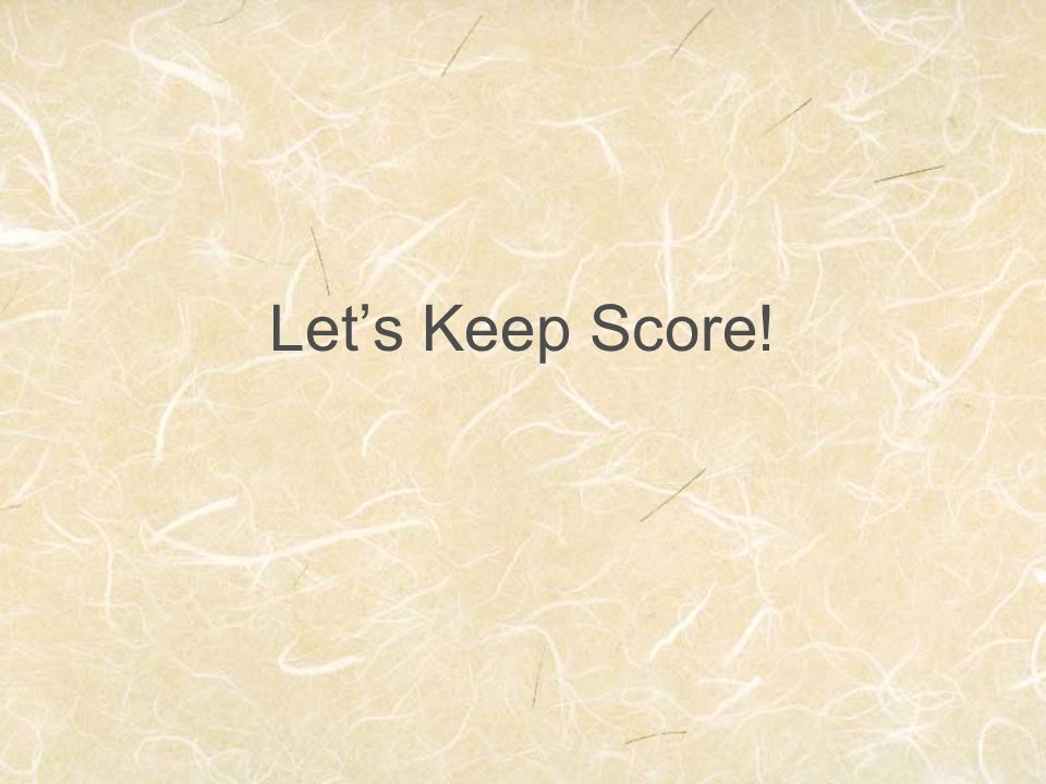 Let's Keep Score!