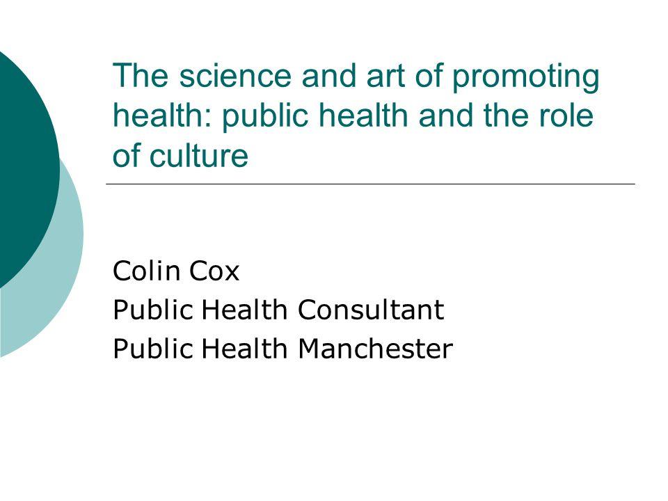 Colin Cox Public Health Consultant Public Health Manchester