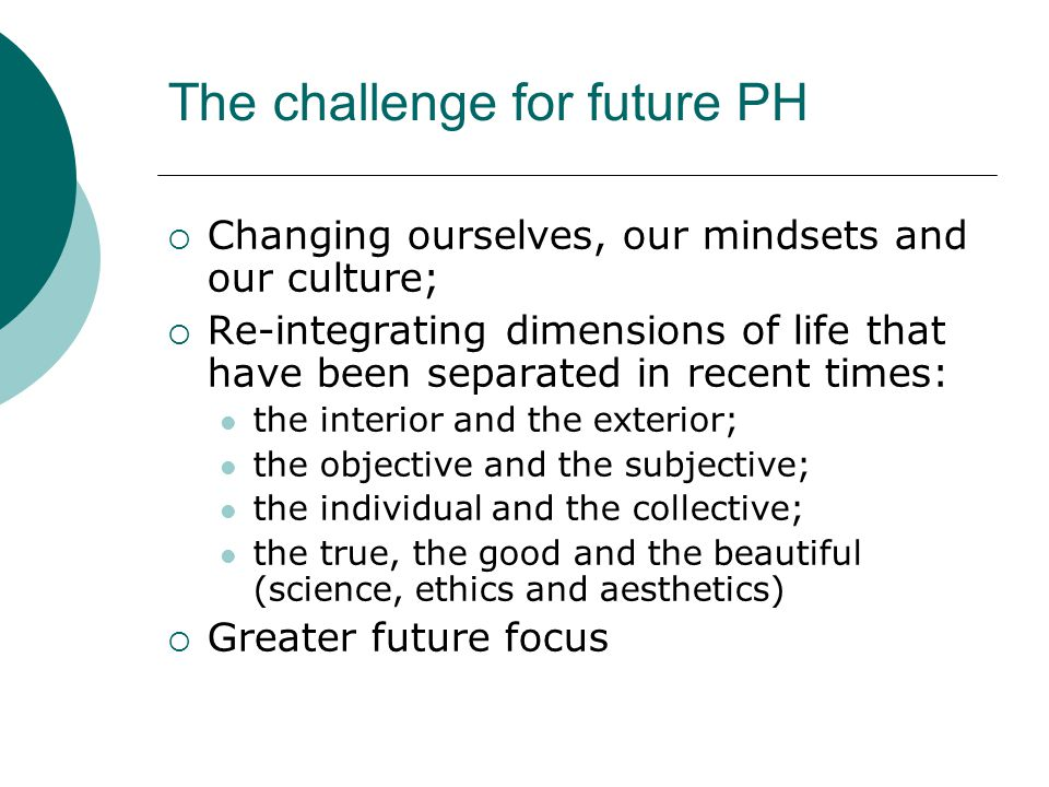 The challenge for future PH