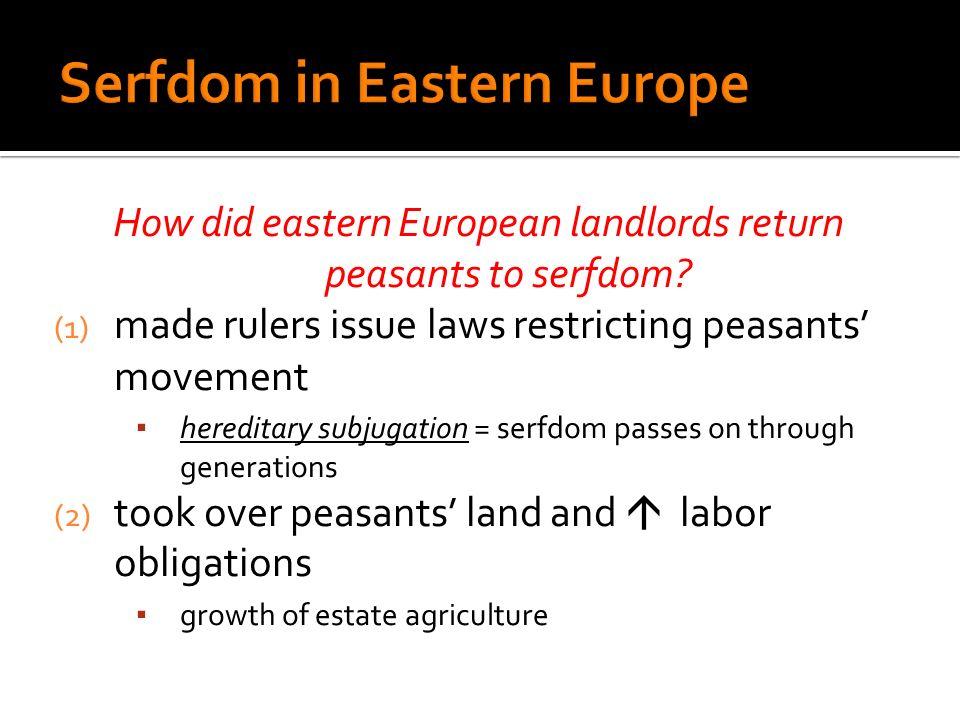 Serfdom in Eastern Europe
