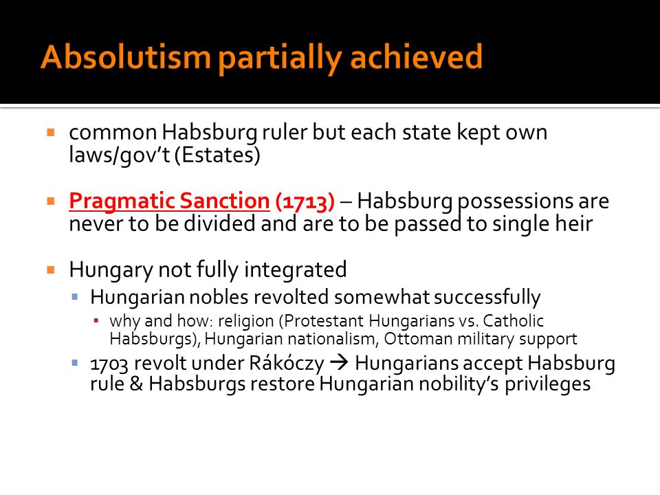 Absolutism partially achieved
