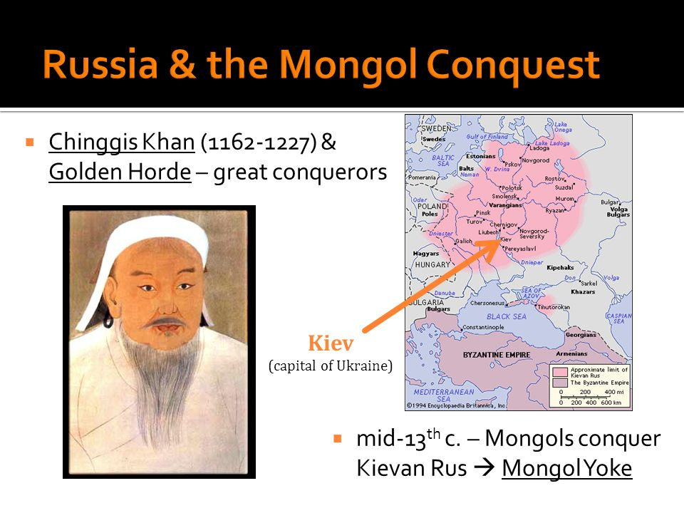 Russia & the Mongol Conquest