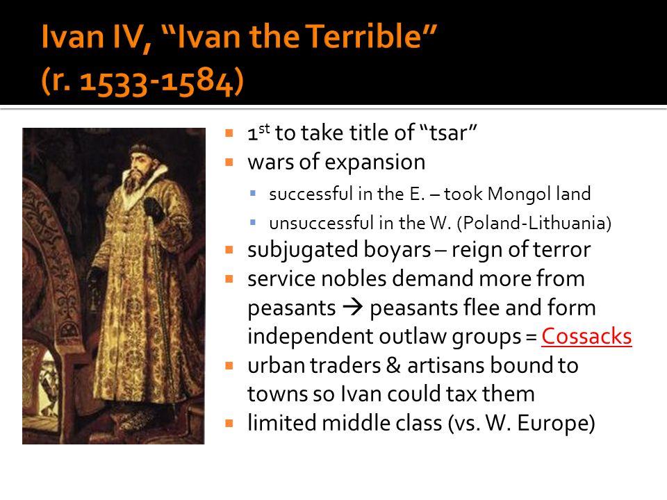 Ivan IV, Ivan the Terrible (r. 1533-1584)
