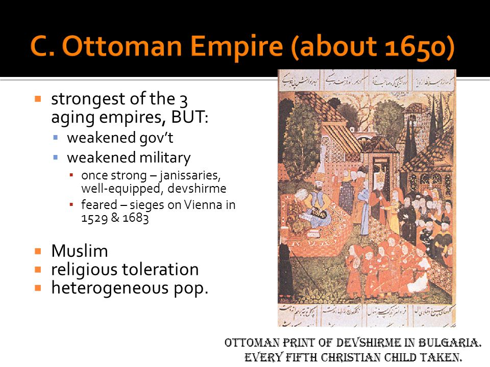 C. Ottoman Empire (about 1650)