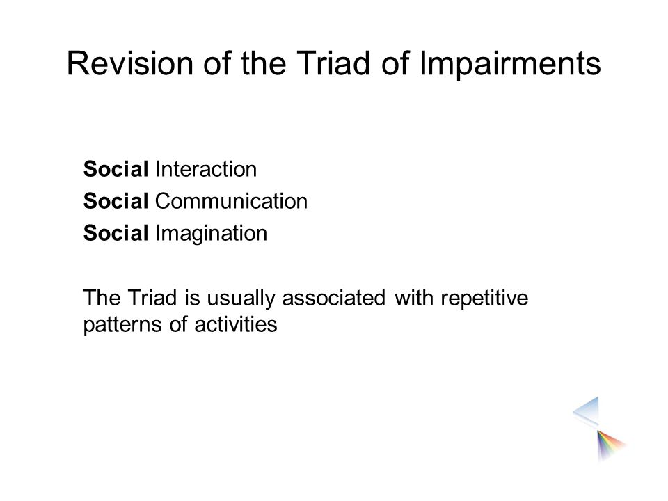 Revision of the Triad of Impairments