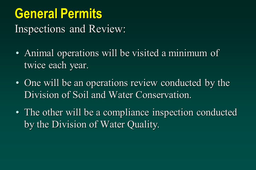 General Permits Inspections and Review: