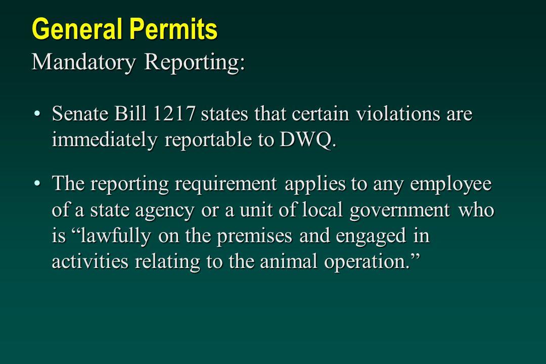 General Permits Mandatory Reporting:
