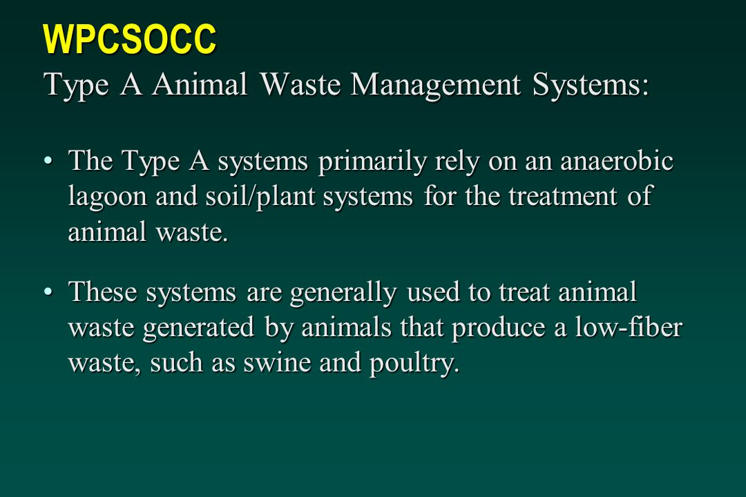 WPCSOCC Type A Animal Waste Management Systems:
