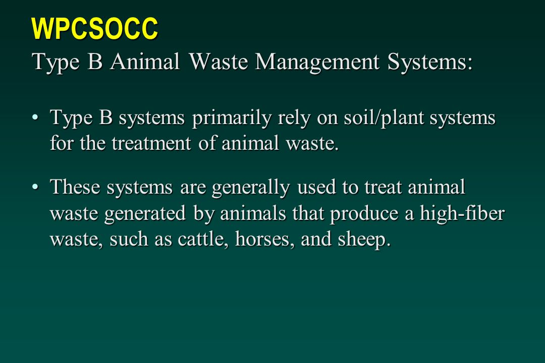 WPCSOCC Type B Animal Waste Management Systems: