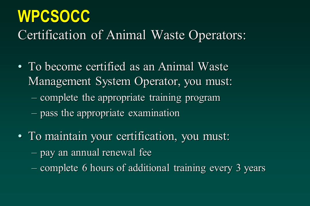 WPCSOCC Certification of Animal Waste Operators:
