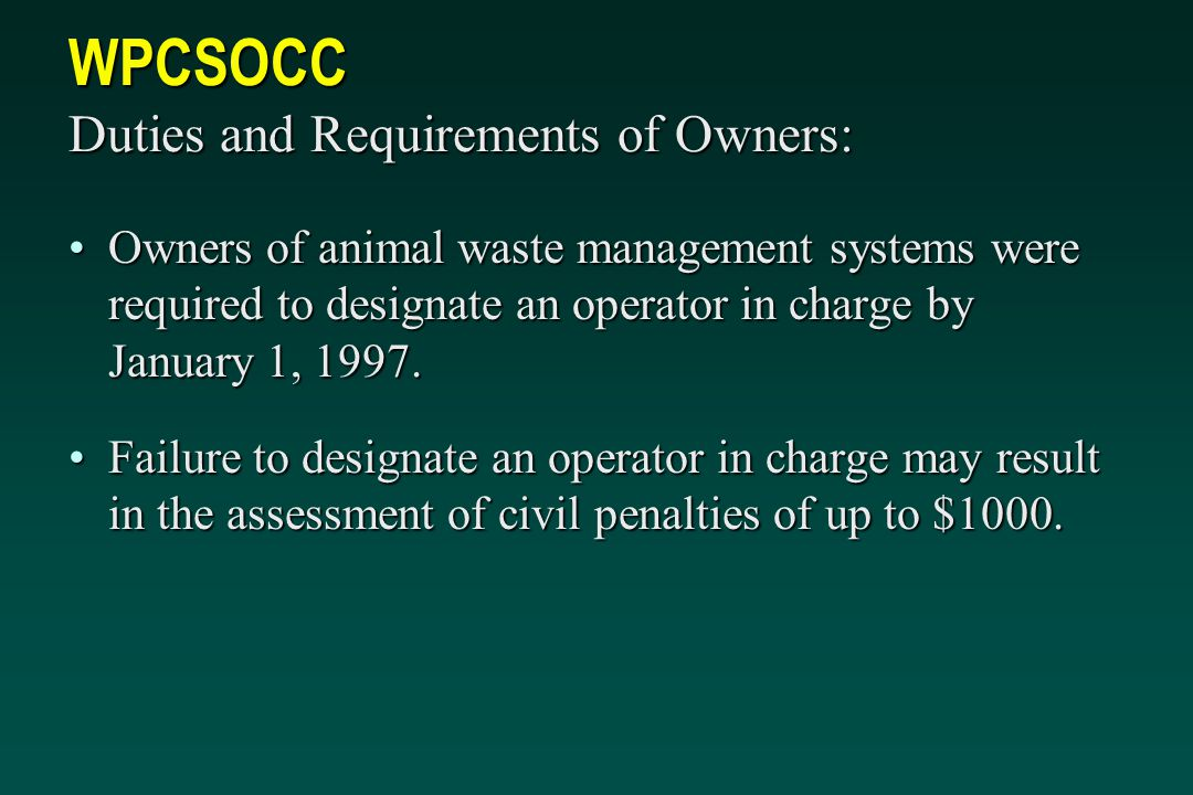 WPCSOCC Duties and Requirements of Owners: