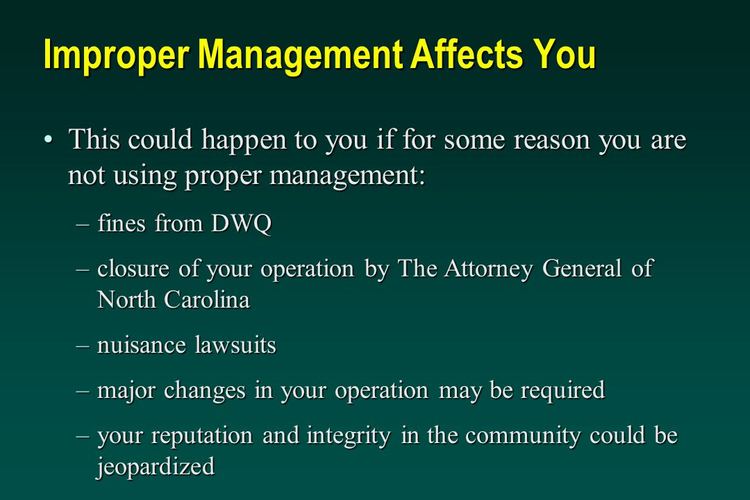 Improper Management Affects You