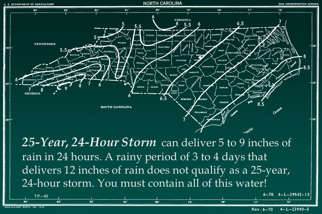 25-Year, 24-Hour Storm can deliver 5 to 9 inches of rain in 24 hours