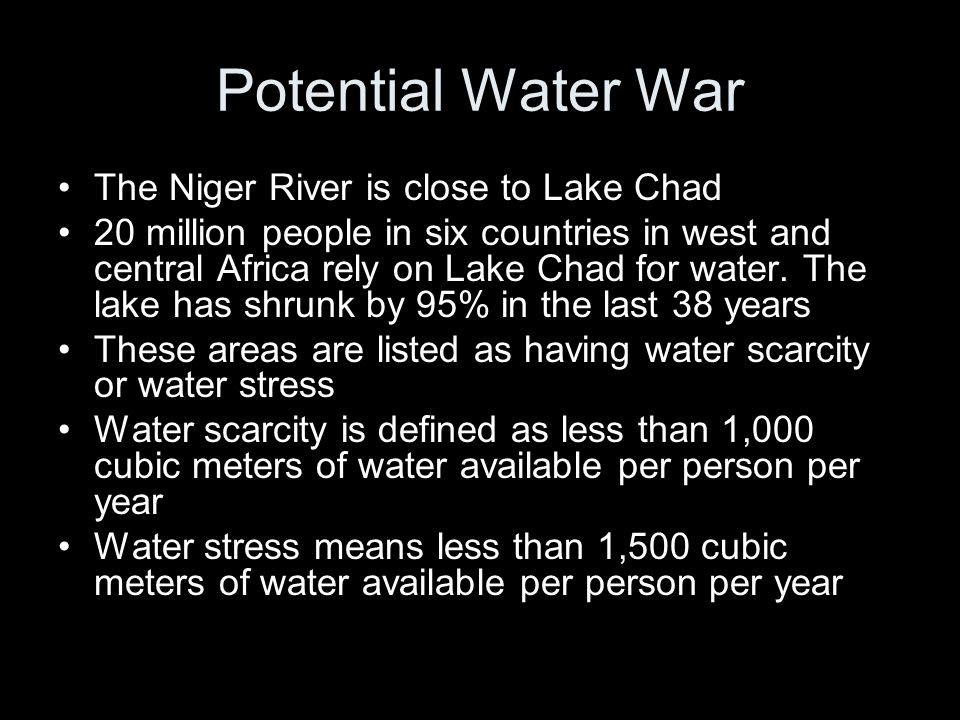 Potential Water War The Niger River is close to Lake Chad