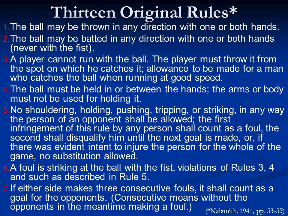 Thirteen Original Rules*