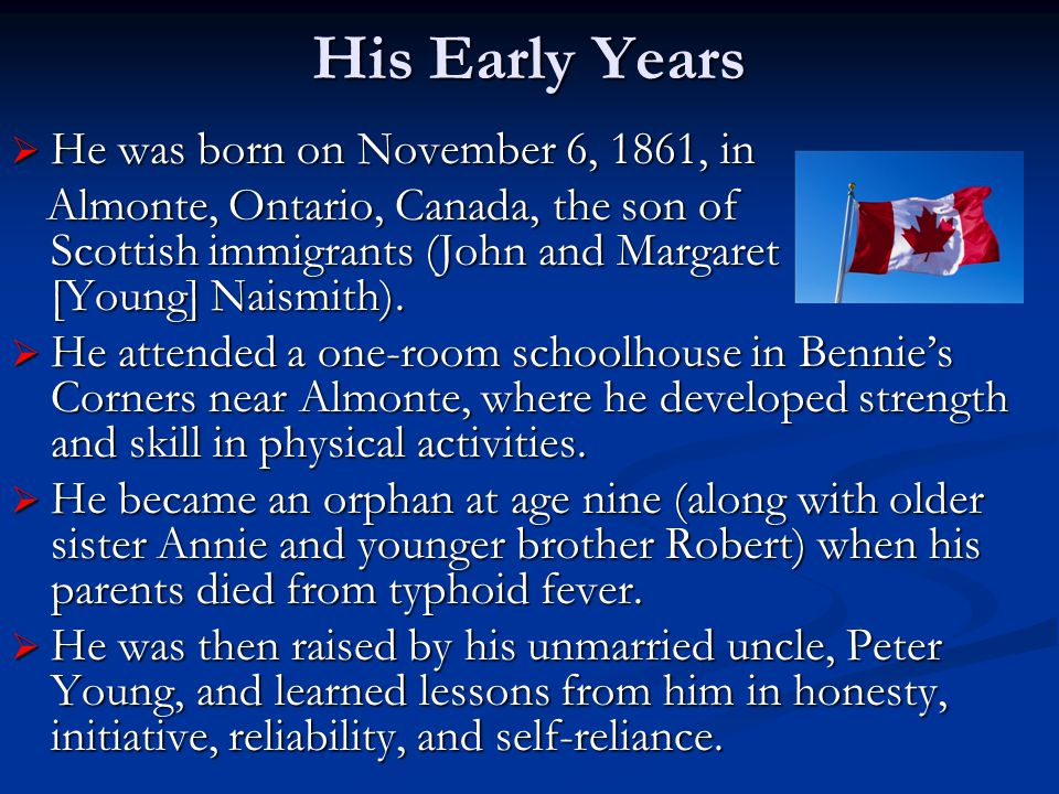 His Early Years He was born on November 6, 1861, in