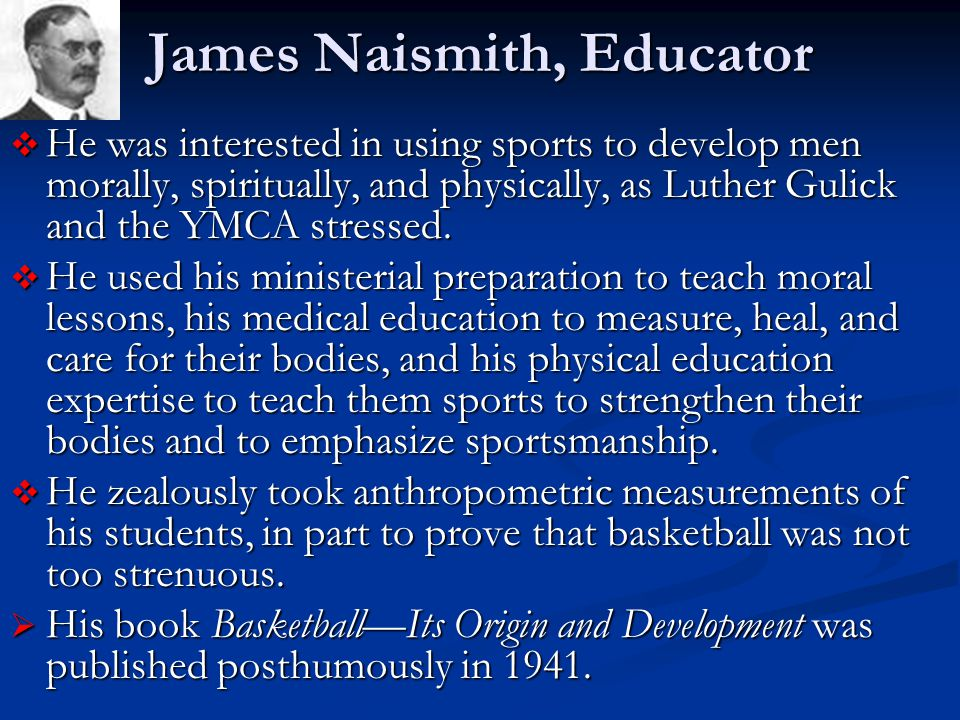 James Naismith, Educator
