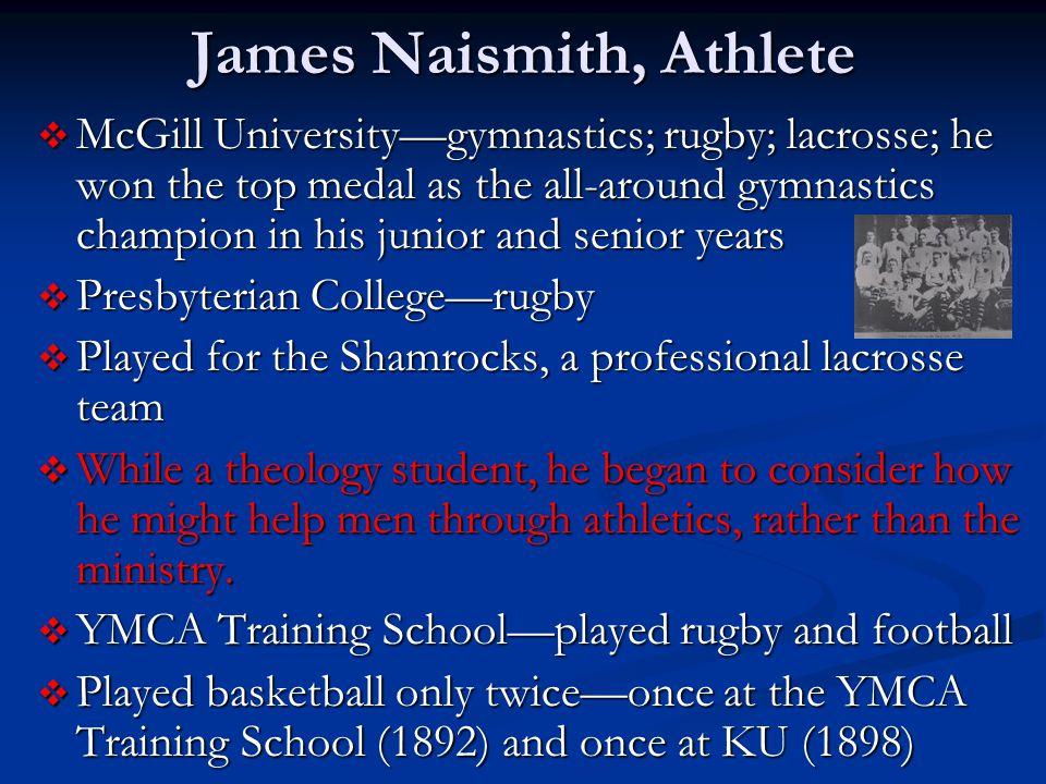 James Naismith, Athlete