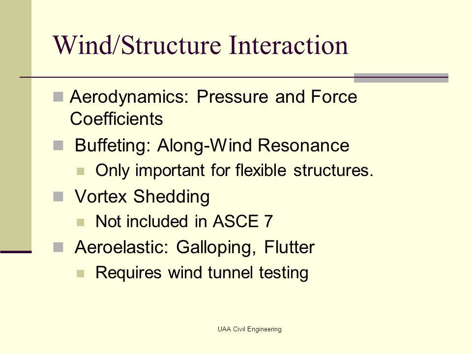 Wind/Structure Interaction