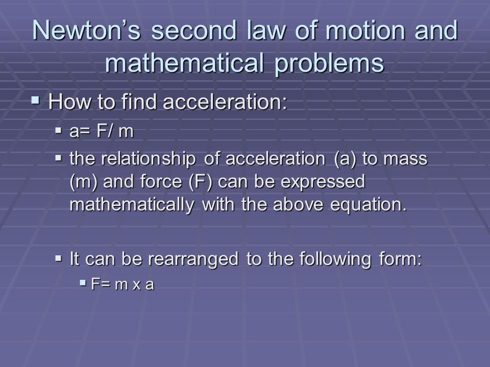 Newton's second law of motion and mathematical problems