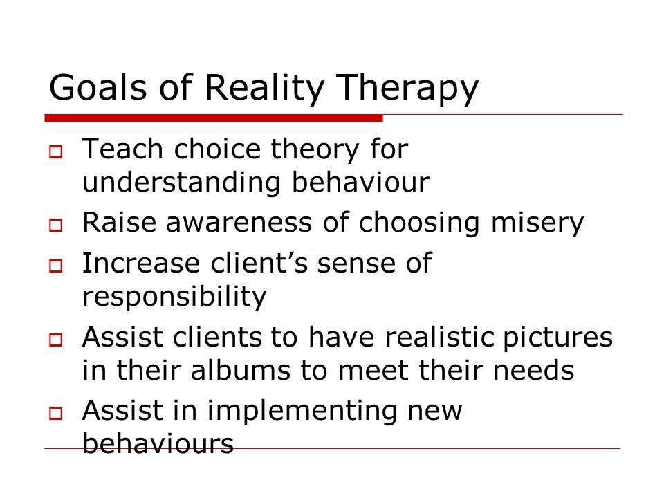 Goals of Reality Therapy