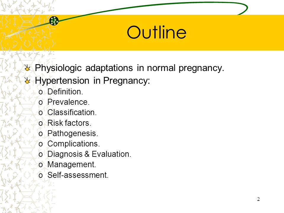 Outline Physiologic adaptations in normal pregnancy.