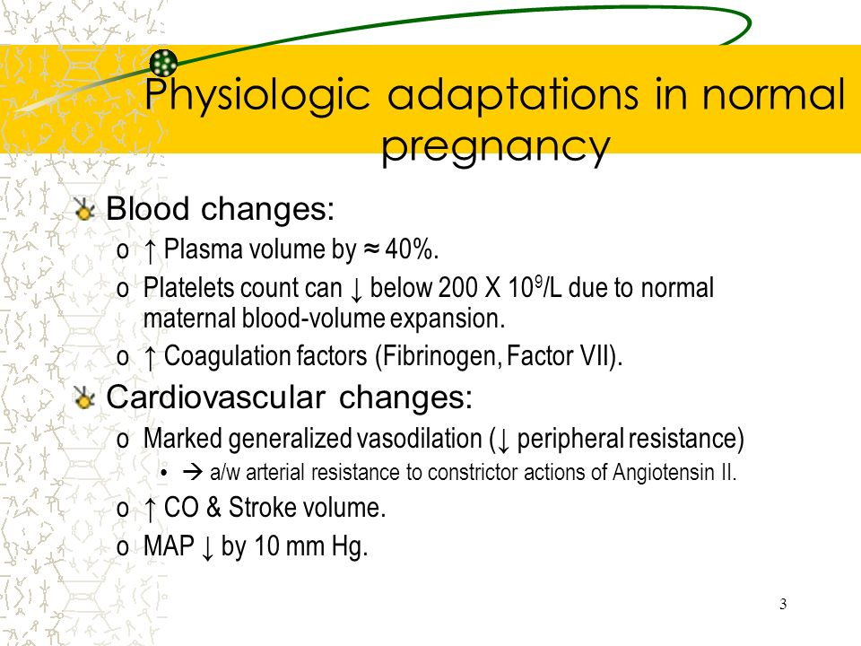 Physiologic adaptations in normal pregnancy