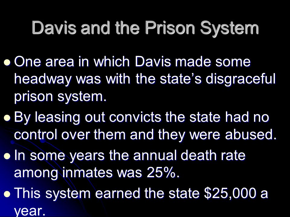 Davis and the Prison System