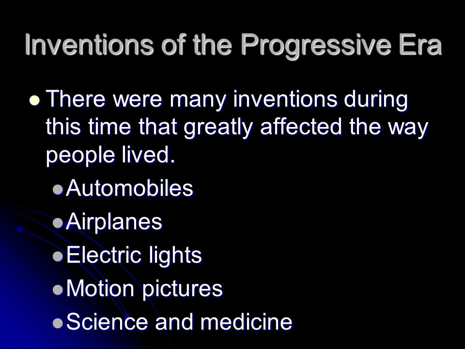Inventions of the Progressive Era