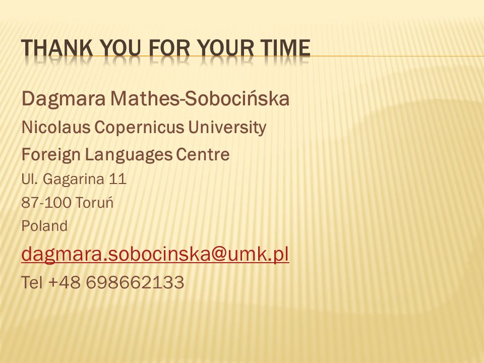Thank you for your time Dagmara Mathes-Sobocińska