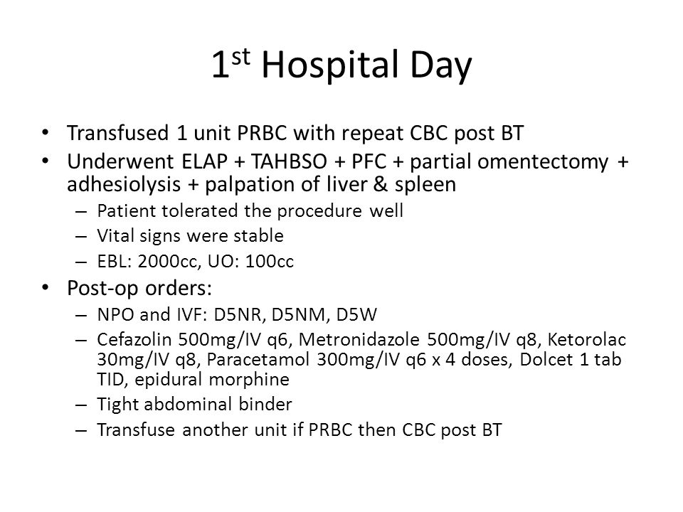 1st Hospital Day Transfused 1 unit PRBC with repeat CBC post BT