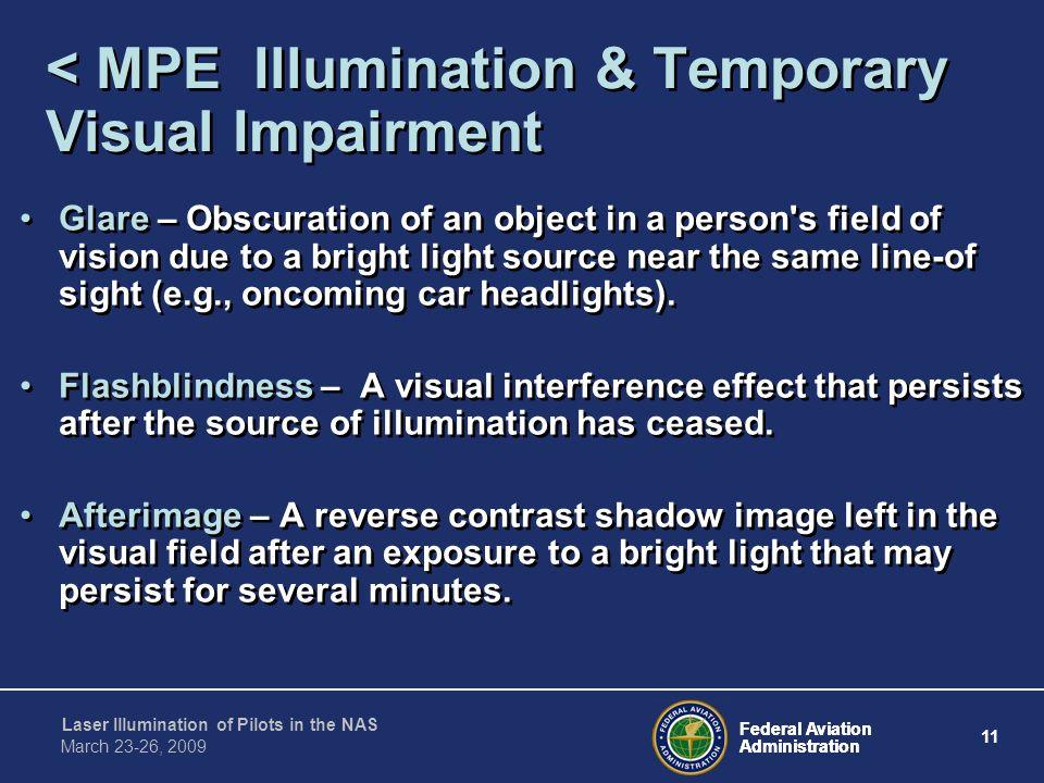 < MPE Illumination & Temporary Visual Impairment