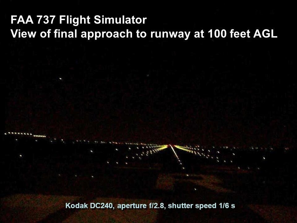 View of final approach to runway at 100 feet AGL