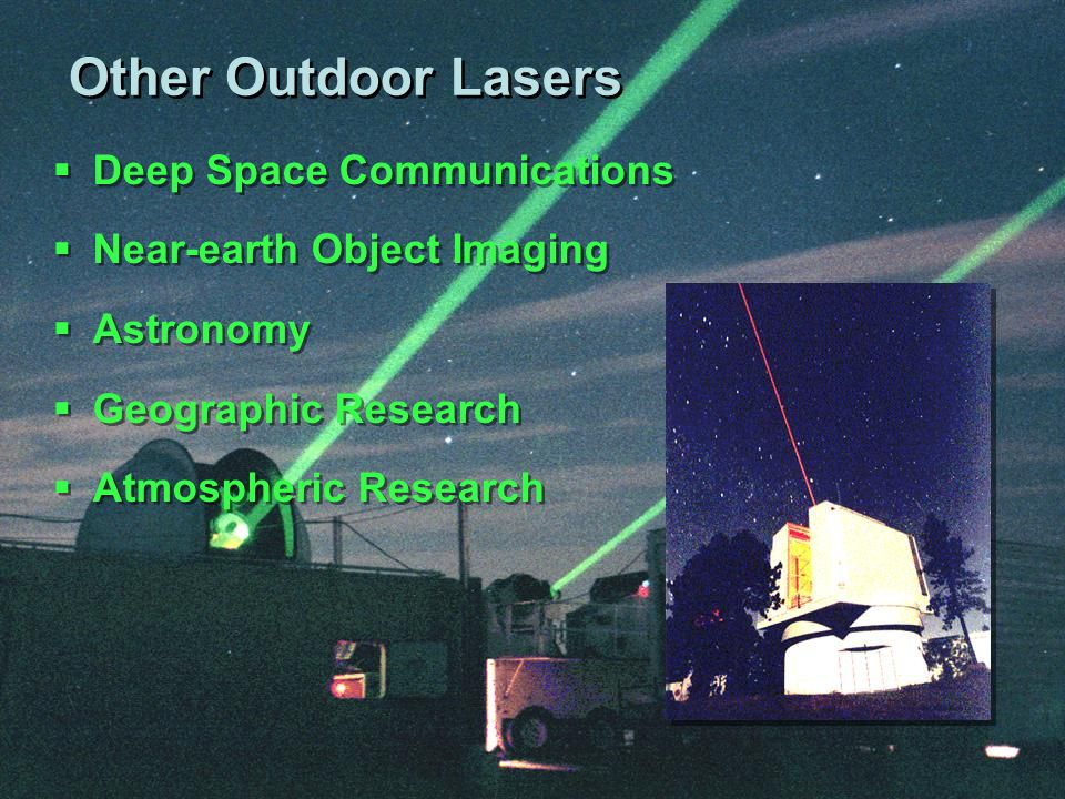 Other Outdoor Lasers Deep Space Communications