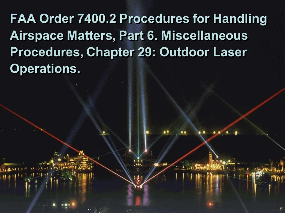 FAA Order 7400. 2 Procedures for Handling Airspace Matters, Part 6