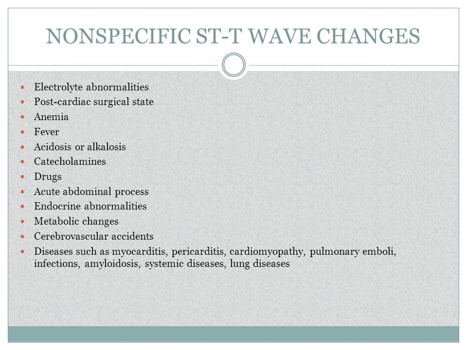 NONSPECIFIC ST-T WAVE CHANGES