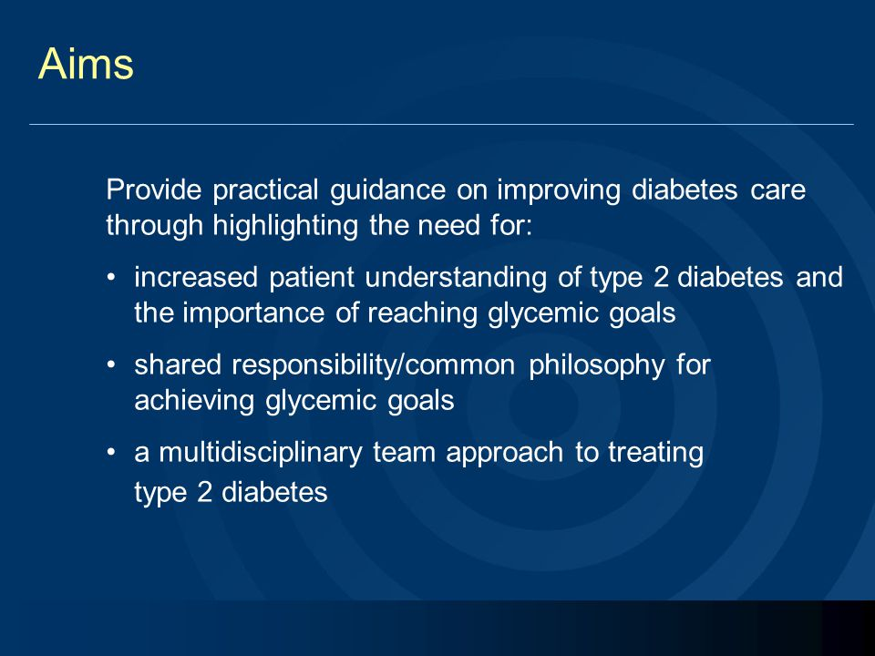 Aims Provide practical guidance on improving diabetes care