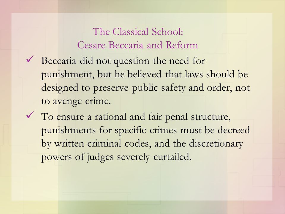 The Classical School: Cesare Beccaria and Reform