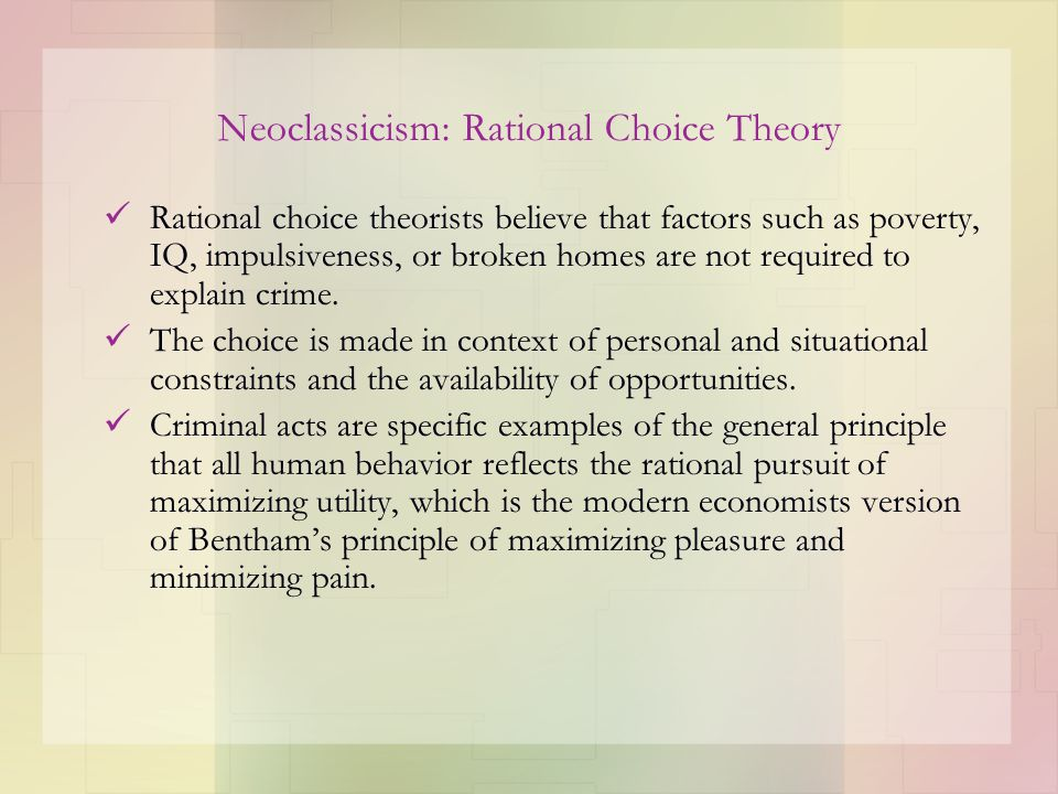 Neoclassicism: Rational Choice Theory