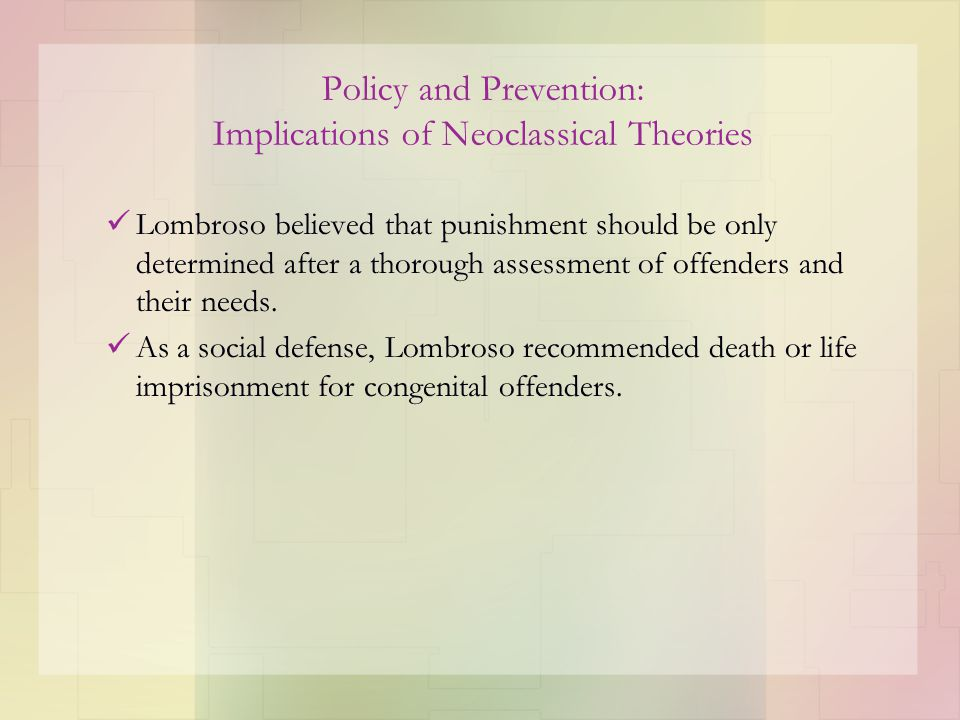 Policy and Prevention: Implications of Neoclassical Theories