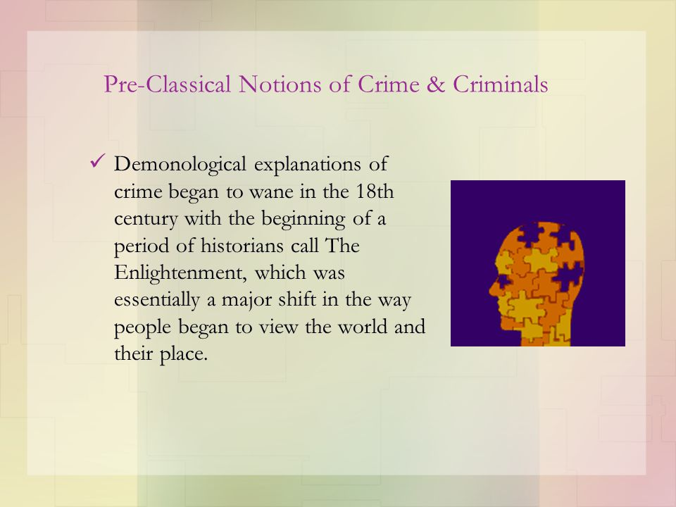 Pre-Classical Notions of Crime & Criminals