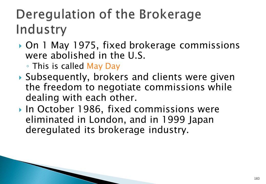 Deregulation of the Brokerage Industry