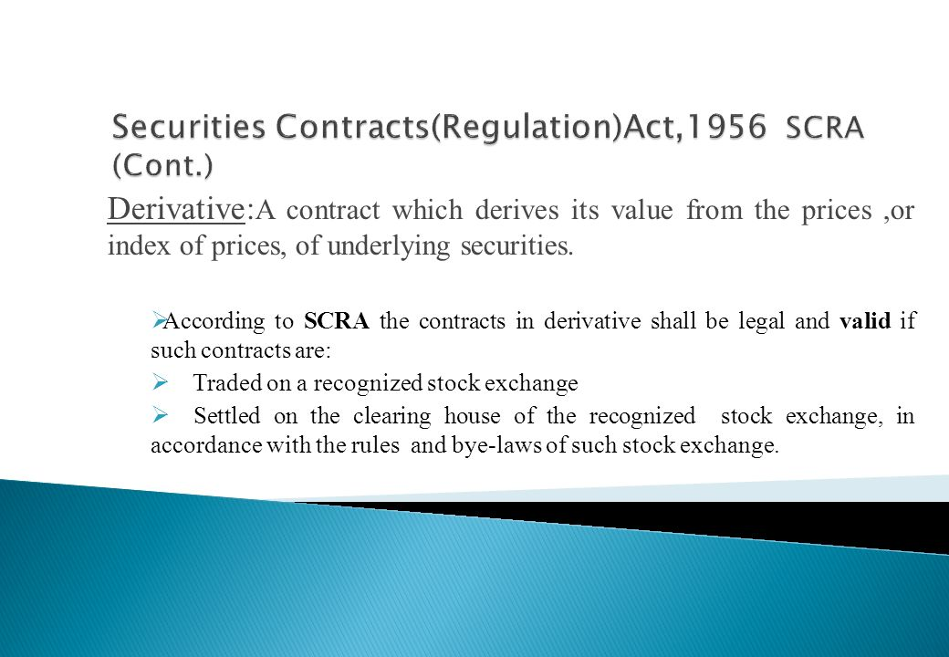 Securities Contracts(Regulation)Act,1956 SCRA (Cont.)